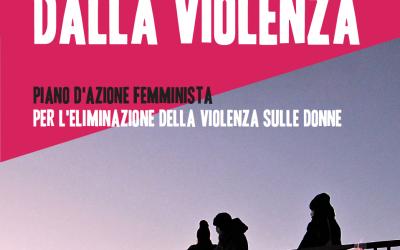 Piano femminista contro la violenza sulle donne e 8 marzo. Il collettivo Io l'8ogni giorno si mobilita!